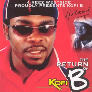 The Return of Kofi B