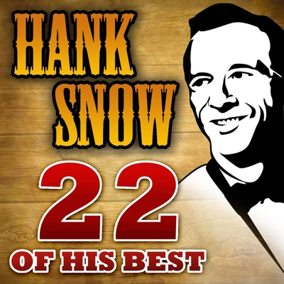 22 of His Best - Hank Snow