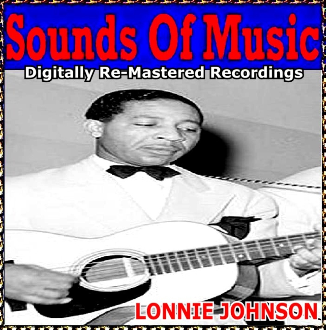 Sounds Of Music pres. Lonnie Johnson (Digitally Re-Mastered Recordings)