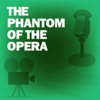 Lux Radio Theatre - The Phantom of the Opera: Classic Movies on the Radio  artwork