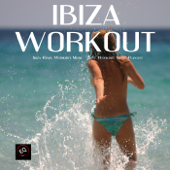 Ibiza Remix Workout Music - Best Workout Music Playlist for Fitness Routine, Women Workout, Exercise Workouts, Weight Loss Workout and Fitness Plan