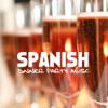 Spanish Dinner Party Music - Spanish Restaurant Music - Flamenco Guitar Music (Instrumental) - Spanish Restaurant Music Academy