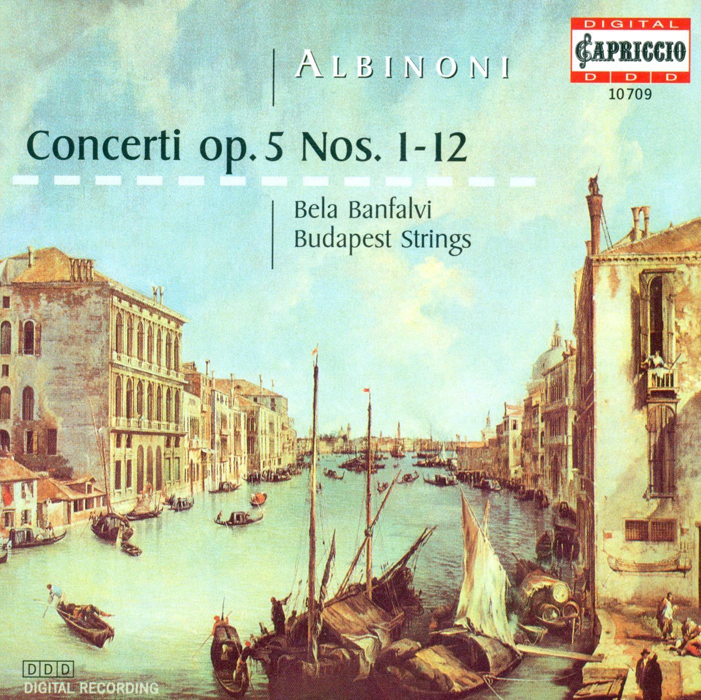Albinoni: Concerti a 5, Opp. 5, Nos. 1-12