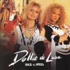 Rock Vs. Opera - Dollie De Luxe