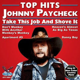 Top Hits Johnny Paycheck Take This Job And Shove It Ep By