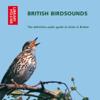 Ron Kettle & Richard Ranft - British Bird Sounds: The Definitive Audio Guide to Birds in Britain (Unabridged) portada