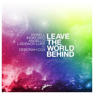 Leave the World Behind (Dimitri Vegas & Like Mike Vs. SHM Dark Forest Edit) [feat. Deborah Cox] - Single - Axwell