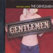 The Gentlemen - Show Me How You Rock N' Roll