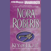 Nora Roberts - Key of Light: Key Trilogy, Book 1 (Unabridged)  artwork