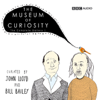 Dan Schreiber & Richard Turner - The Museum of Curiosity: The Complete Gallery 1 (Unabridged)  artwork