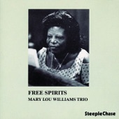 Mary-Lou Williams - Free Spirits