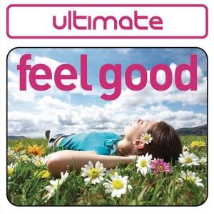 Ultimate Feel Good