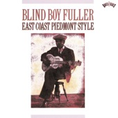 Blind Boy Fuller - Baby You Gotta Change Your Mind (Album Version)