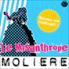 Le Misanthrope. Explication de texte: Collection Facile à Lire - Molière & René Bougival