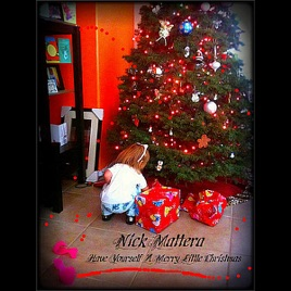 Have yourself a merry little christmas single by nick mattera on have yourself a merry little christmas single solutioingenieria Choice Image