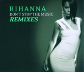 Don't Stop the Music - Remixes