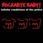 Rockabye Baby! - Synchronicity II