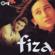 Fiza (Original Motion Picture Soundtrack) - Anu Malik, A. R. Rahman & Ranjit Barot