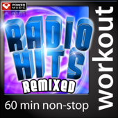 Radio Hits Remixed (Power Music Non-Stop Workout Mix [133-139 BPM])
