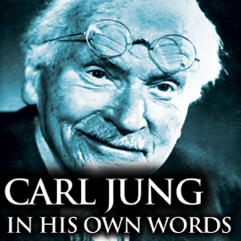 Carl Jung in His Own Words audiobook
