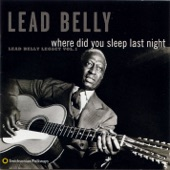 Lead Belly - In the Evening When the Sun Goes Down