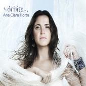 Ana Clara Horta - Não Há Dúvida