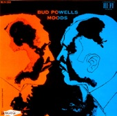 Bud Powell - Moonlight in Vermont