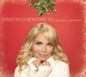 A Lovely Way To Spend Christmas-Kristin Chenoweth