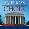 America's Choir - Mormon Tabernacle Choir