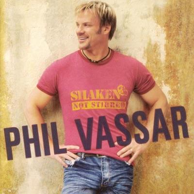 Shaken Not Stirred - Phil Vassar