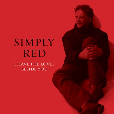 I Have the Love - Single - Simply Red