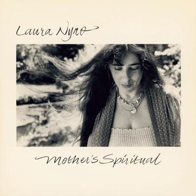 Mother's Spiritual - Laura Nyro
