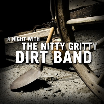A Night With (Live) - Nitty Gritty Dirt Band