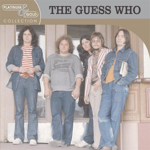 Platinum & Gold Collection: The Guess Who