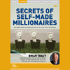 Brian Tracy - Secrets of Self-Made Millionaires (Live) artwork