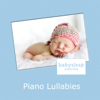 Piano Lullabies - Music for Baby