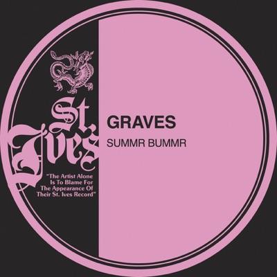 Summr Bummr - Graves