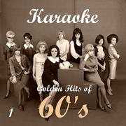 Karaoke - Golden Hits of 60's, Vol. 1 - Karaoke Experts Band - Karaoke Experts Band