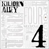 Kilborn Alley - You Were My Woman