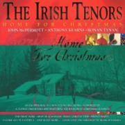 Home for Christmas - The Irish Tenors - The Irish Tenors