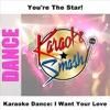 Karaoke Dance: I Want Your Love