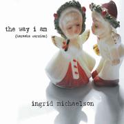 The Way I Am (Karaoke Version) - Ingrid Michaelson - Ingrid Michaelson
