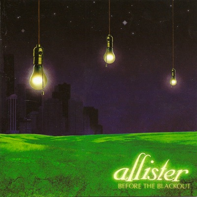 Before the Blackout - Allister