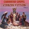 Carribbean Gospel Christmas, Vol. 1