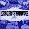 Doo-Wop Classics Vol. 18 [Relic Records]