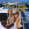 Getting There (Music From the Mary-Kate & Ashely Olsen Movie)