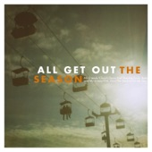 All Get Out - Me and My Lovers