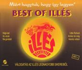 Best Of Illés - Miért hagytuk, hogy így legyen