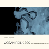 Ocean Princess (feat. Merethe Soltvedt)