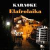 Karaoke - Elafrolaika - Experts Studio Band